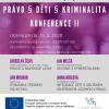 KONFERENCE Právo, děti,  kriminalita II. (1)